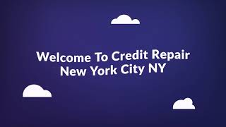 Credit Repair Company in New York City, NY