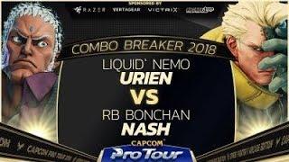 Liquid'Nemo (Urien) vs. RB Bonchan (Nash)  - Combo Breaker 2018 - Winners Quarters - SFV - CPT 2018