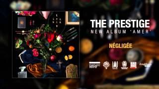 THE PRESTIGE - Négligée