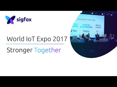 Sigfox World IoT Expo 2017│Stronger Together