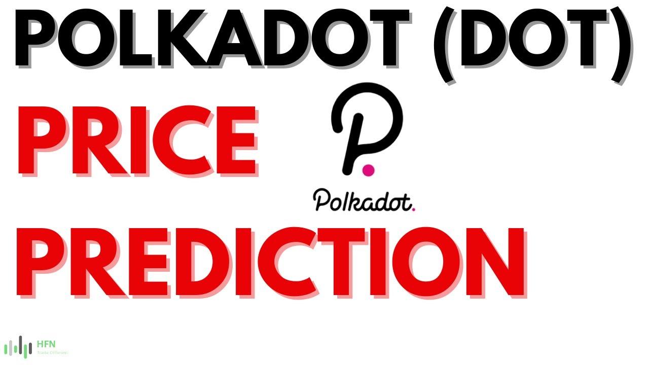 Polkadot DOT Price Prediction Where Is Price Headed YouTube
