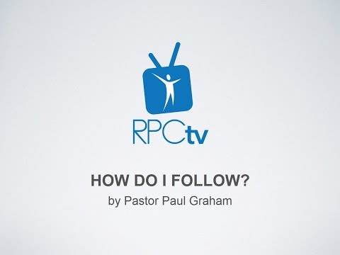 """How Will I Follow?"" by Pastor Paul Graham 12/31/16"