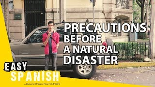 Precautions before a natural disaster | Super Easy Spanish 4
