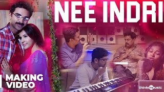Kootathil Oruthan Songs | Nee Indri Song Making Video | Ashok Selvan, Priya Anand | Nivas K Prasanna