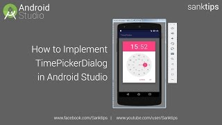 How to Implement TimePickerDialog in Android Studio | Sanktips