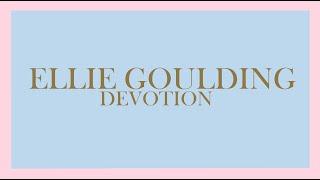 Ellie Goulding - Devotion (Audio)
