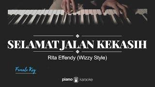 Selamat Jalan Kekasih (FEMALE KARAOKE PIANO COVER) Rita Effendy (Wizzy style)