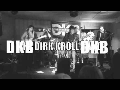 The Dirk Kroll Band-Blame It On A Heartbeat