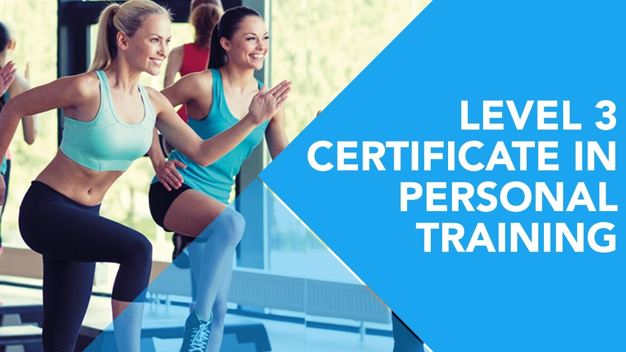 Level 3 Certificate In Personal Training Youtube