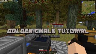 [HOWTO] Golden chalk Tutorial   Minecraft FTB Infinity 1.5.0
