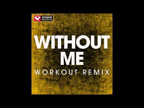 Without Me (Workout Remix)