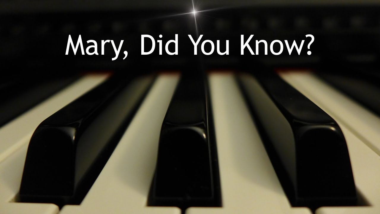 picture regarding Mary Did You Know Lyrics Printable known as Mary, Did By yourself Recognize? - Xmas piano instrumental with lyrics