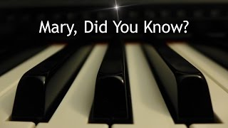 Mary, Did You Know? - Christmas piano instrumental with lyrics
