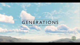 """GENERATIONS"" Trailer - a No Man's Sky docuseries 