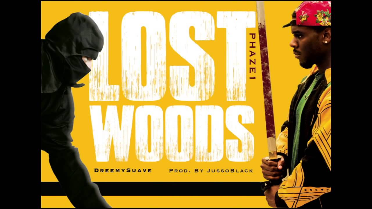 Download @DreemySuave - Lost Woods (Prod. By Jusso Black)