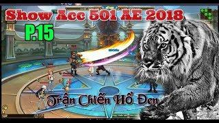 Bình Luận Game Vua Hải Tặc Show Acc 501 AE 2018 P.15 Trận Chiến Của Hổ Đen :)))
