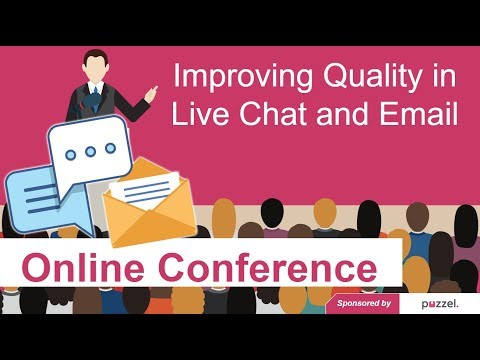 Call Centre Helper - Online Conference: Improving Quality In Live Chat And Email