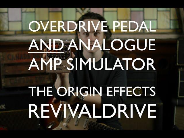 Chris Buck Demos The Origin Effects RevivalDRIVE Through a Cab and an Impulse Response