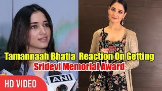 Tamannaah Bhatia Reaction On Getting Sridevi Memorial Award | Zee Apsara Awards 2018