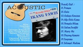Download Mp3 Ikang Fawzi - Preman  Full Album Akustik