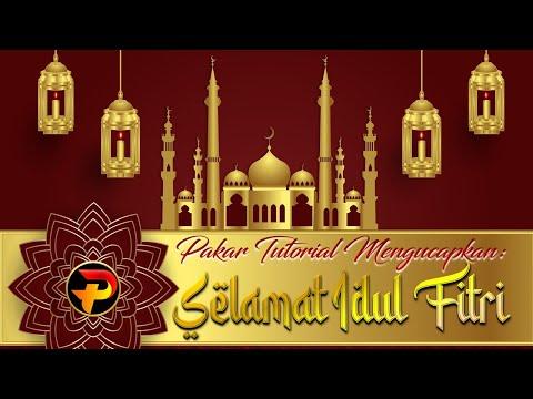 Pakar Tutorial Mengucapkan Selamat Idul Fitri