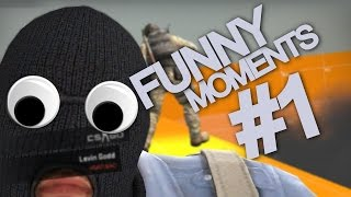 CS GO FUNNY MOMENTS & FAILS #1