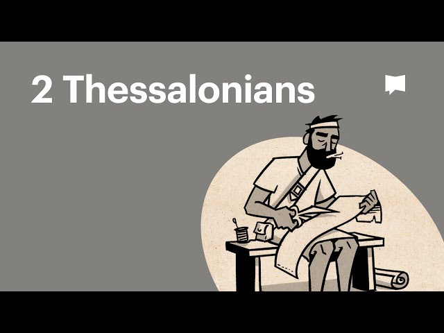 Overview: 2 Thessalonians