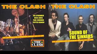 The Clash - Sound Of The Sinners (Full Live Album)