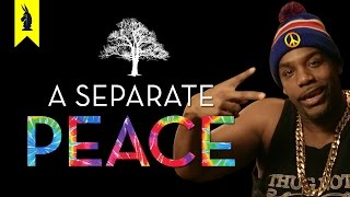 A Separate Peace - Thug Notes Summary and Analysis