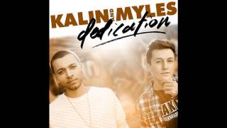 Watch Kalin  Myles Youre The Only One I Need video