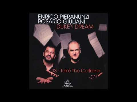 Take The Coltrane - DUKE'S DREAM - Enrico Pieranunzi, Rosario Giuliani - SAMPLE