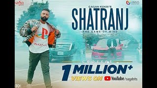 Gagan Kokri Shatranj | Rahul Dutta | Latest Punjabi Songs 2018 | lyrics
