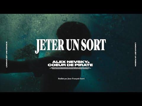 Alex Nevsky - Jeter un sort (feat. Coeur de pirate)