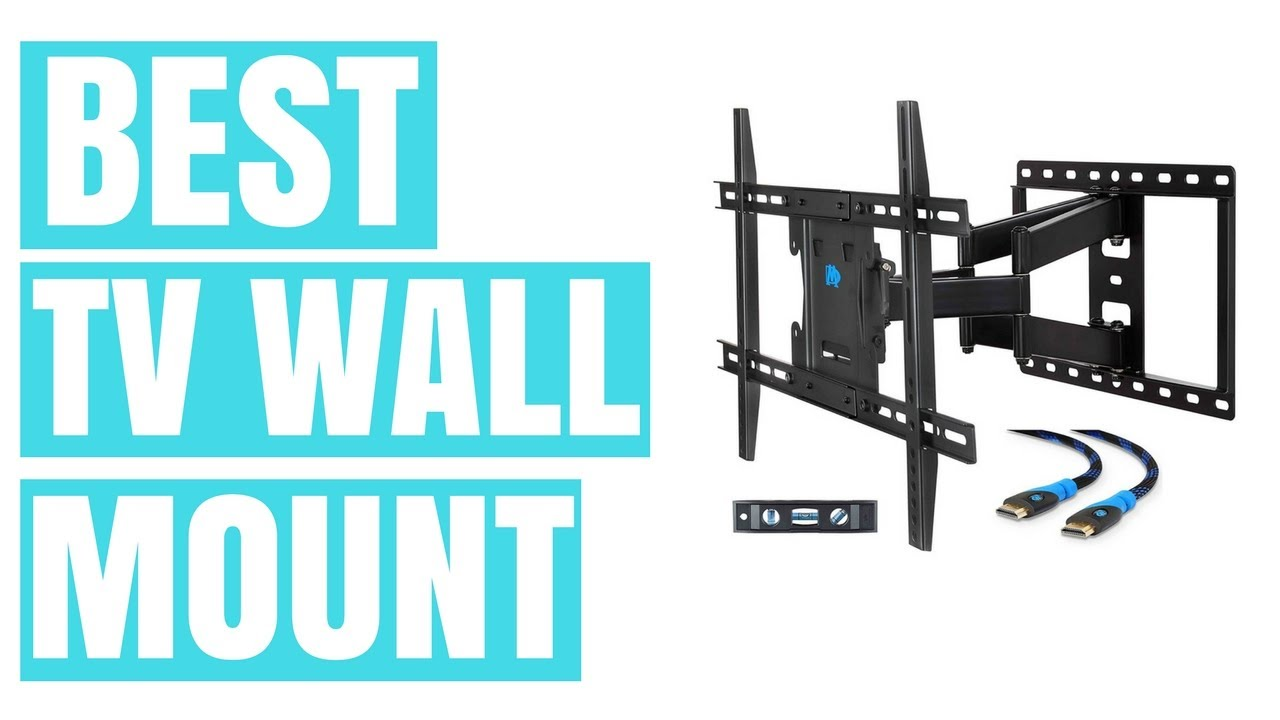 Best tv wall mount top 5 tv wall mount bracket in 2017 youtube - Best tv wall mount ...
