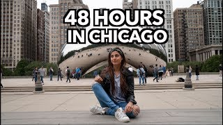 48 Hours In Chicago ! | Best things to do in Chicago | Weekend in Chicago |The Bean, Sky Deck