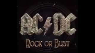 Скачать AC DC Rock Or Bust Rock Or Bust Lyrics
