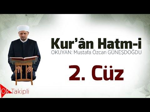 HATİM 02.Cüz Mustafa Özcan GÜNEŞDOĞDU
