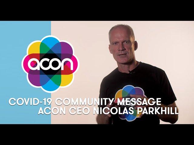 A message on COVID-19 from ACON CEO Nicolas Parkhill | ACON