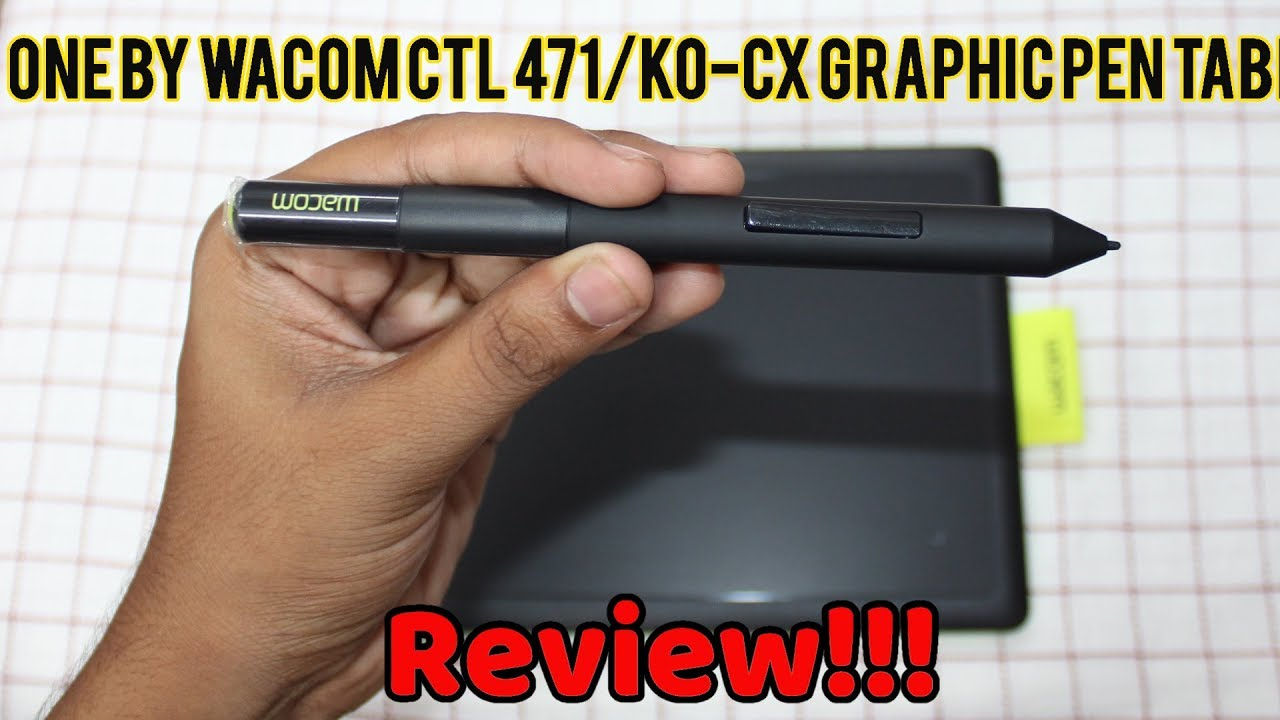 One By Wacom Ctl 471 K0 Cx Graphic Pen Tablet Review Hindi Youtube