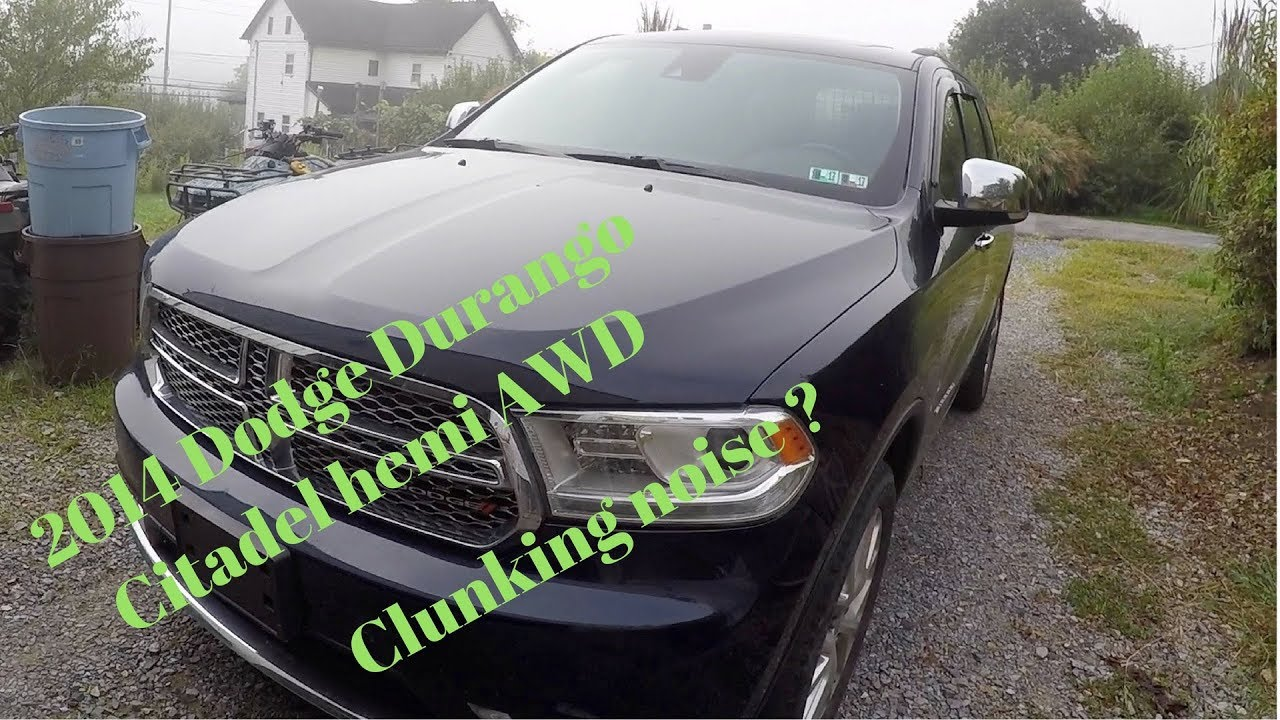HOW TO FIX 2014 Dodge Durango Citadel Hemi AWD Clunking noise