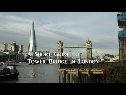 A Short Guide to Tower Bridge in London