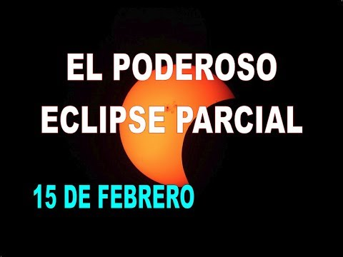 EL PODEROSO ECLIPSE PARCIAL DEL 15 DE FEBRERO.