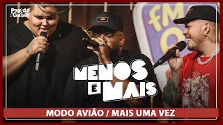 Menos é Mais, Tiee, Ferrugem - Modo Avião / Mais Uma Vez #LIVE #FMODIA Pagode do Gago