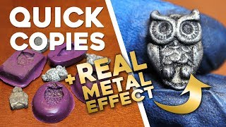 QUICK Molds and Casts in 1 HOUR OR LESS! (+ Real Metal Effect!)