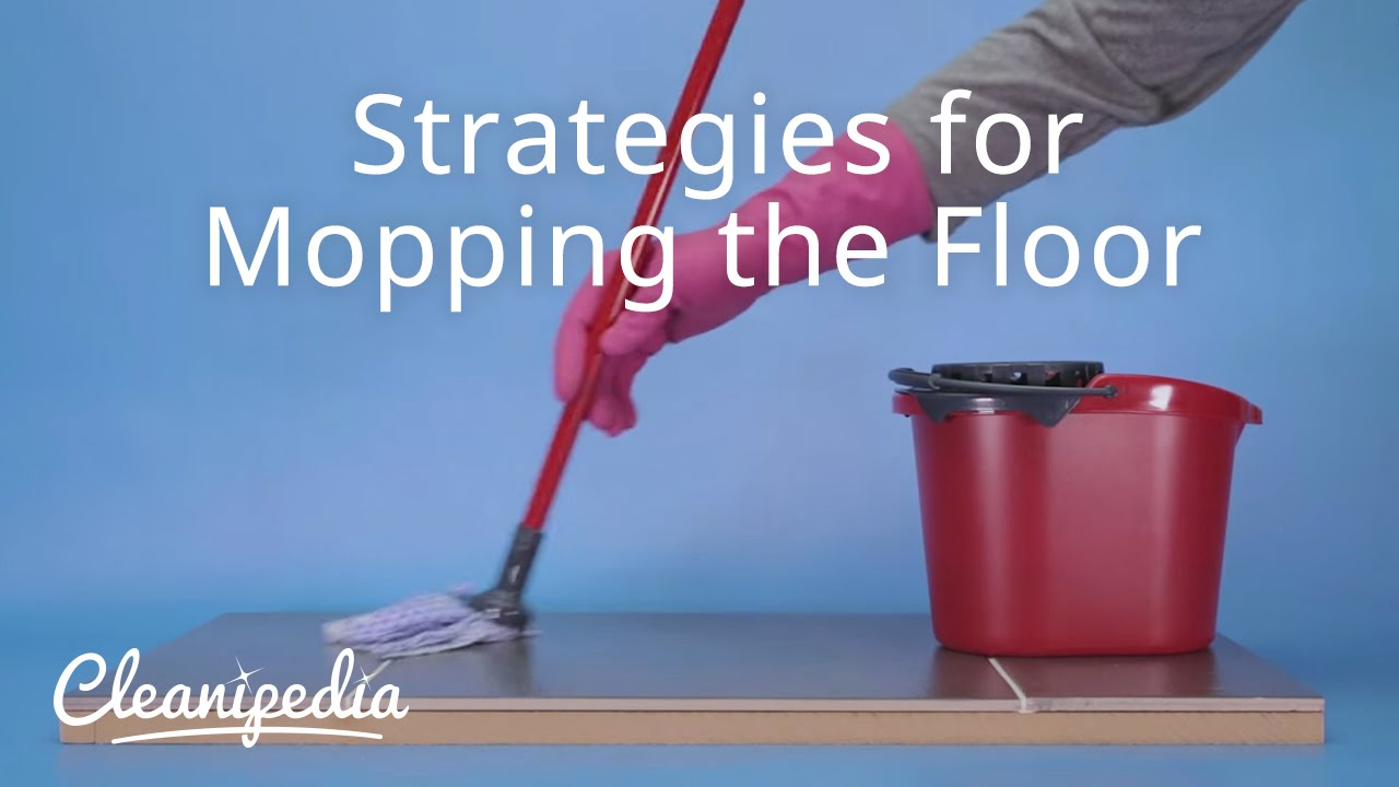 Strategies For Mopping The Floor You