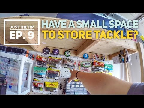 Organizing Small Spaces for Fishing Tackle – Just The Tip – Ep. 9