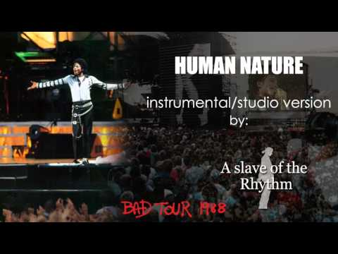 Michael Jackson | Human nature - BAD World Tour - instrumental/studio version
