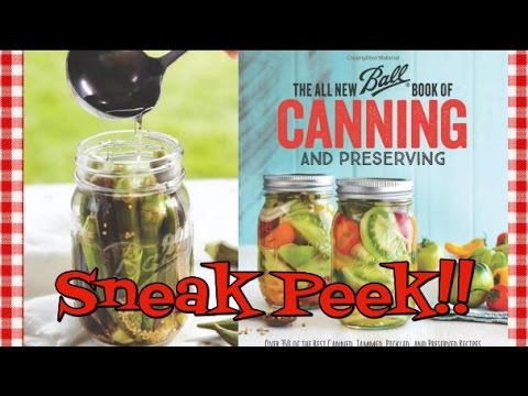 Sneak Peek~ The All New Ball Book Of Canning & Preserving ~ Noreen's Kitchen
