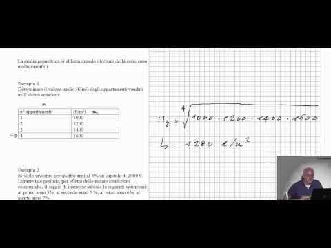 Matematica Finanziaria per Geometri: PRINCIPI DI STATISTICA - La media aritmetica e geometrica