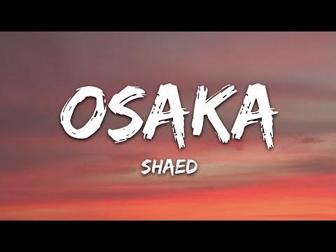 Shaed - Osaka